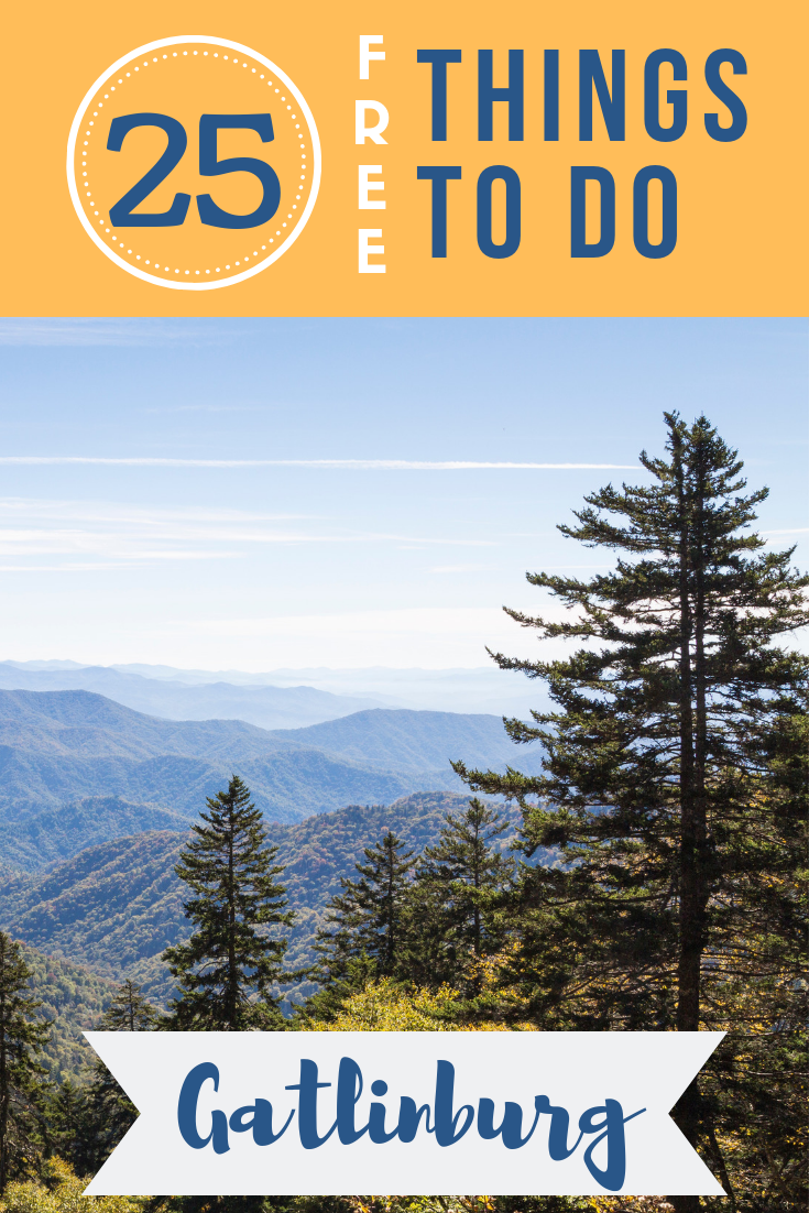 Heading to the mountains of Tennessee? Check out our list of 25 free things to do in Gatlinburg and the Pigeon Forge area!