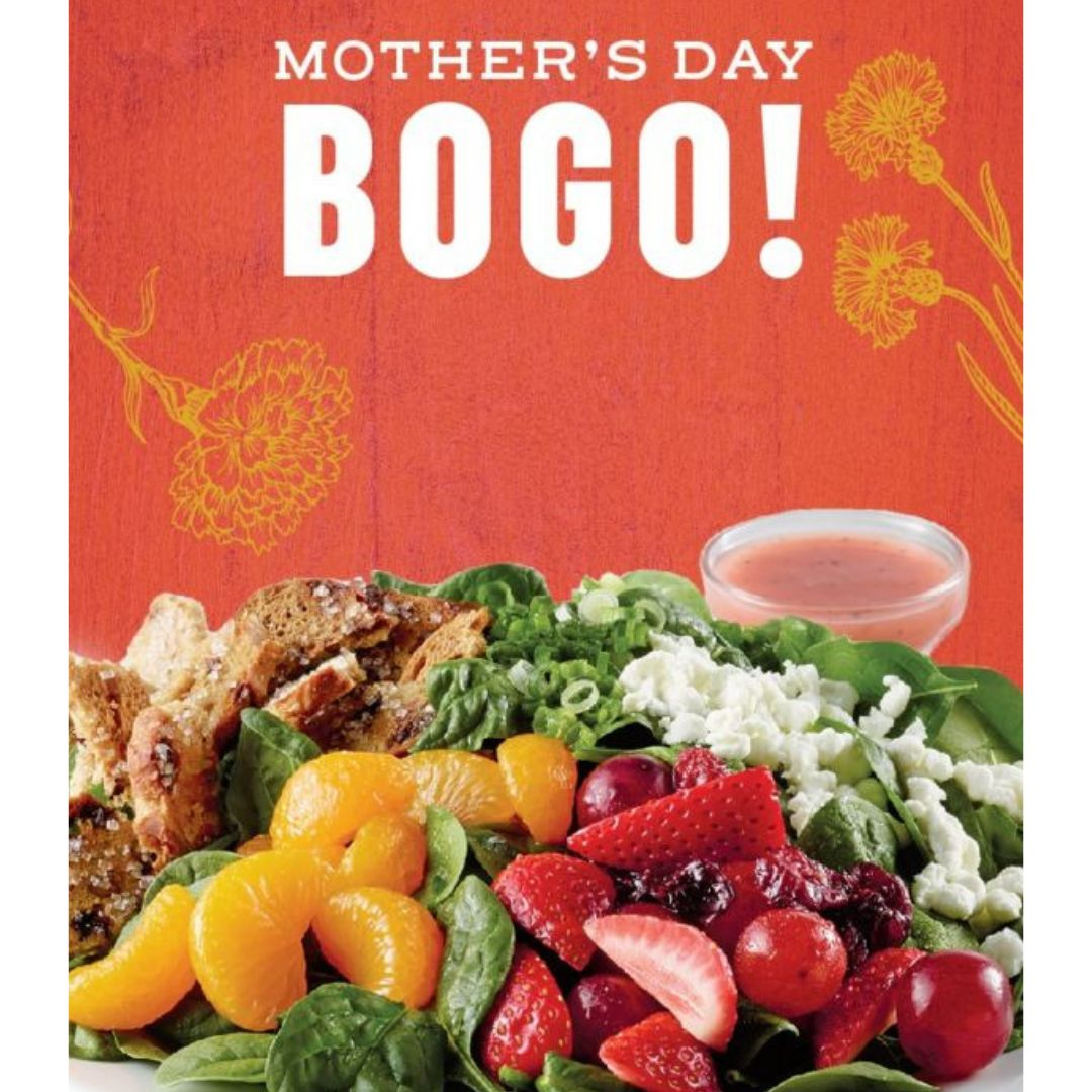 Now Through Mothers Day 5 12 Get Buy One Entrees At Your Local Corner Bakery Cafe With A New Coupon