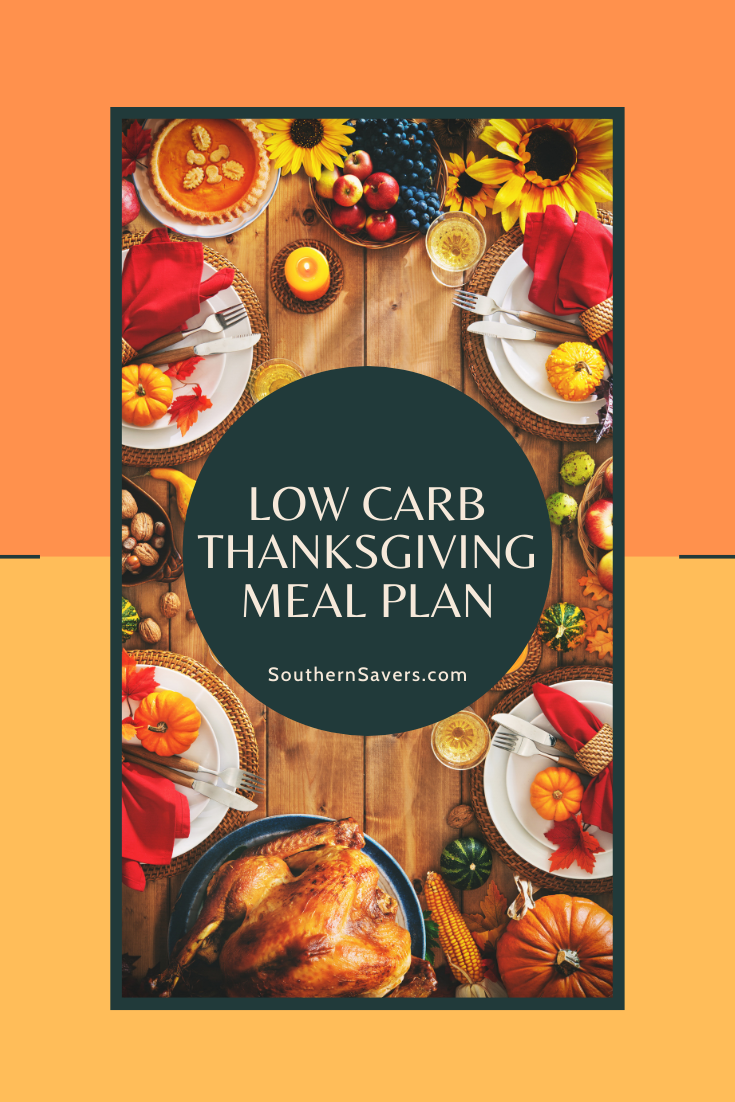 If you're eating low carb, holiday eating can cause a panic. Never fear, though—this low carb Thanksgiving meal plan has plenty of great options!