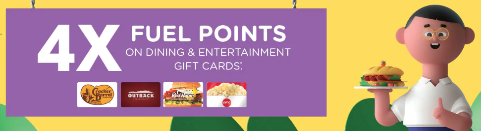 four times fuel points on dining and entertainment gift cards