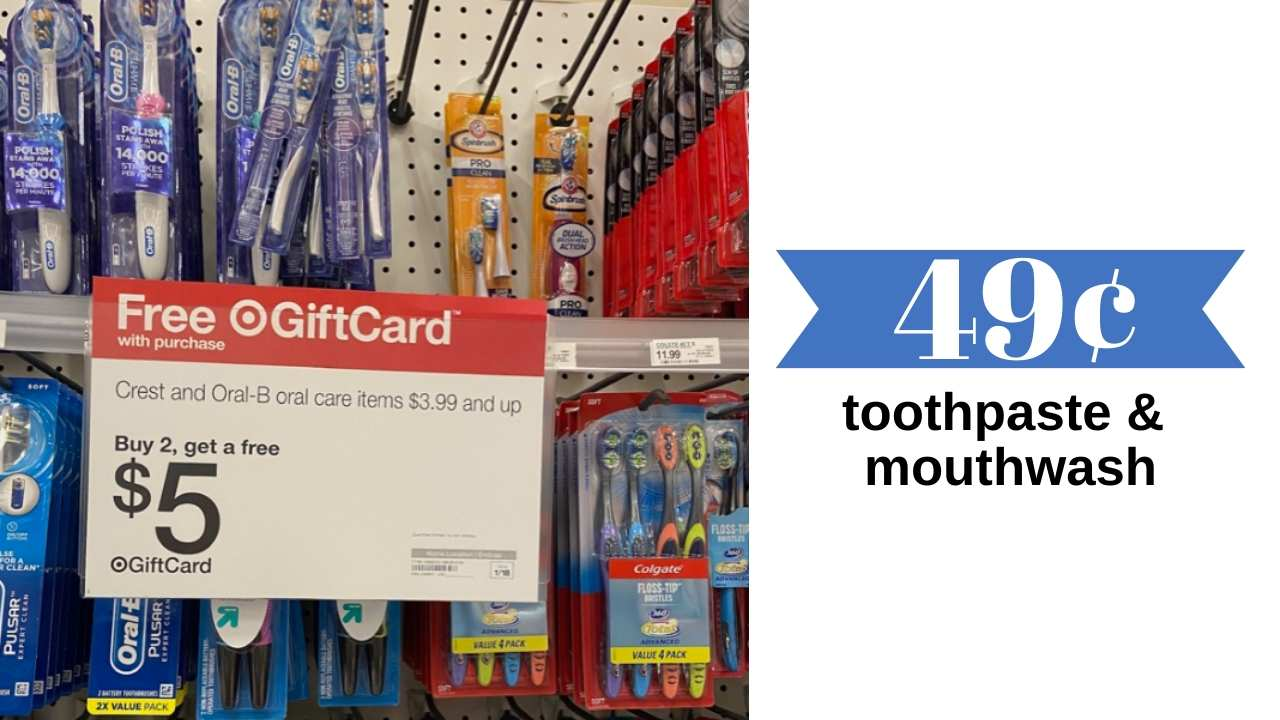 49¢ toothpaste and mouthwash