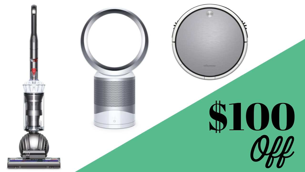 $100 off dyson or bobsweep