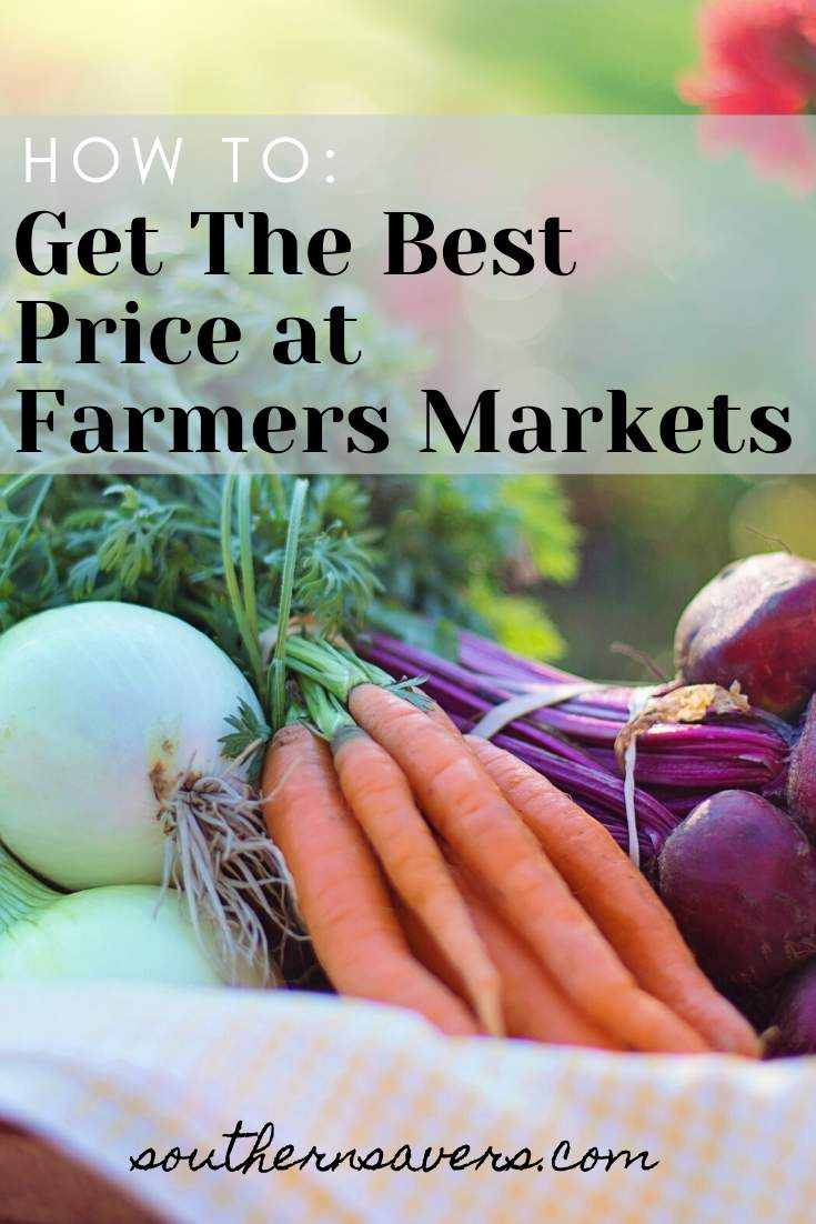 Saving on Produce   How To Get The Best Price at Farmers Markets