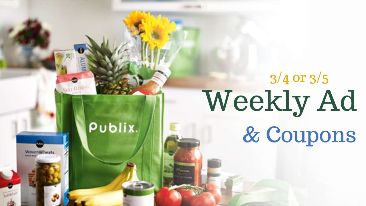 Publix Weekly Ad 3/4-3/10 or 3/5-3/11