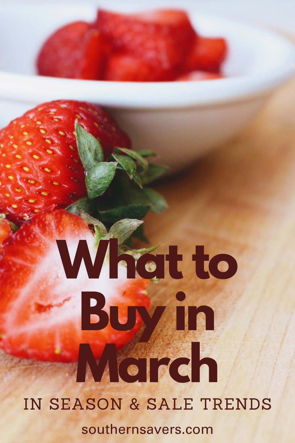 Make the most of your budget by staying on top of sale trends for each season. Here's what to buy in March to get the best produce and deals!