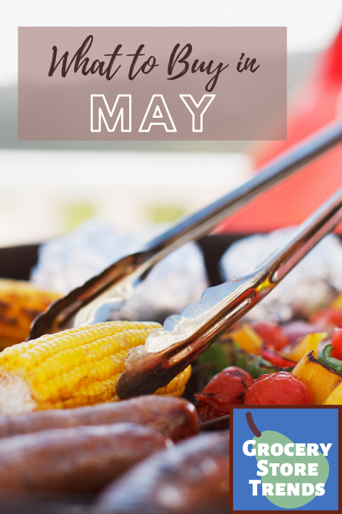 Shopping in season is one of the best ways to save money at the grocery store. Here's what to buy in May so you can get the most bang for your buck!