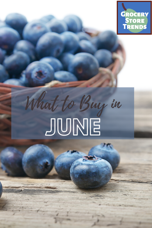Get the most bang for your buck by buying what's in season and on sale! See my list of the best things to buy in June according to grocery store trends.