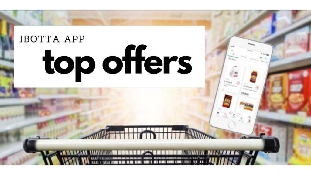 ibotta app top offers
