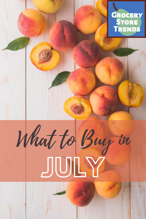 Wondering how to get the best bang for your buck? See this list of what to buy in July so you can stay on top of seasonal grocery store trends!