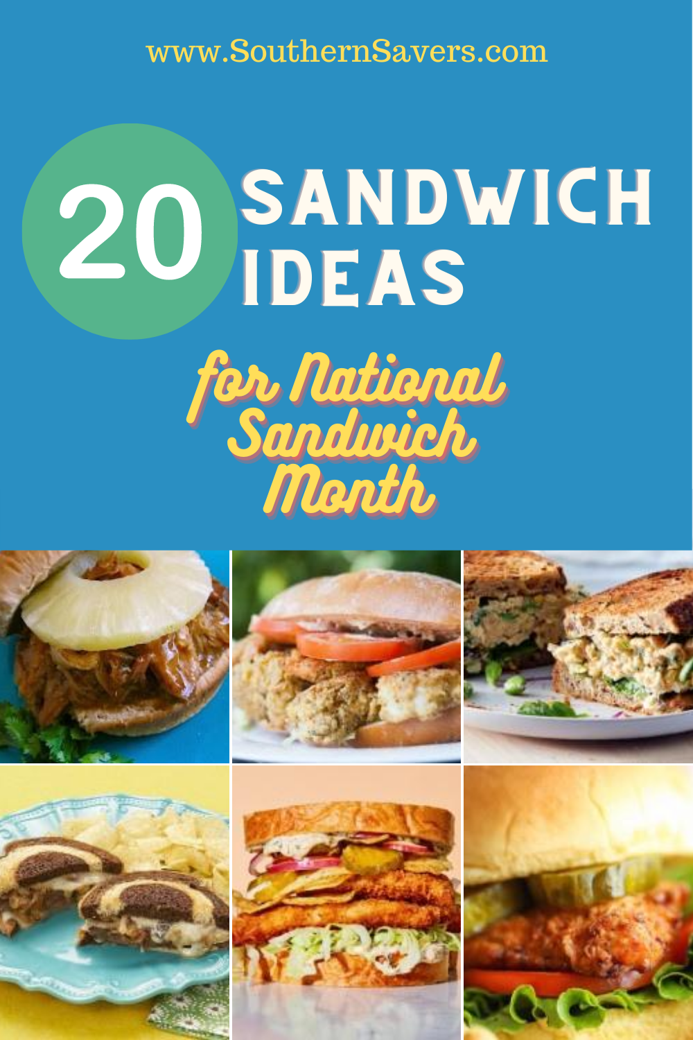 August is National Sandwich Month, so here are 20 sandwich ideas so you can eat a different sandwich evey day for the rest of the month!