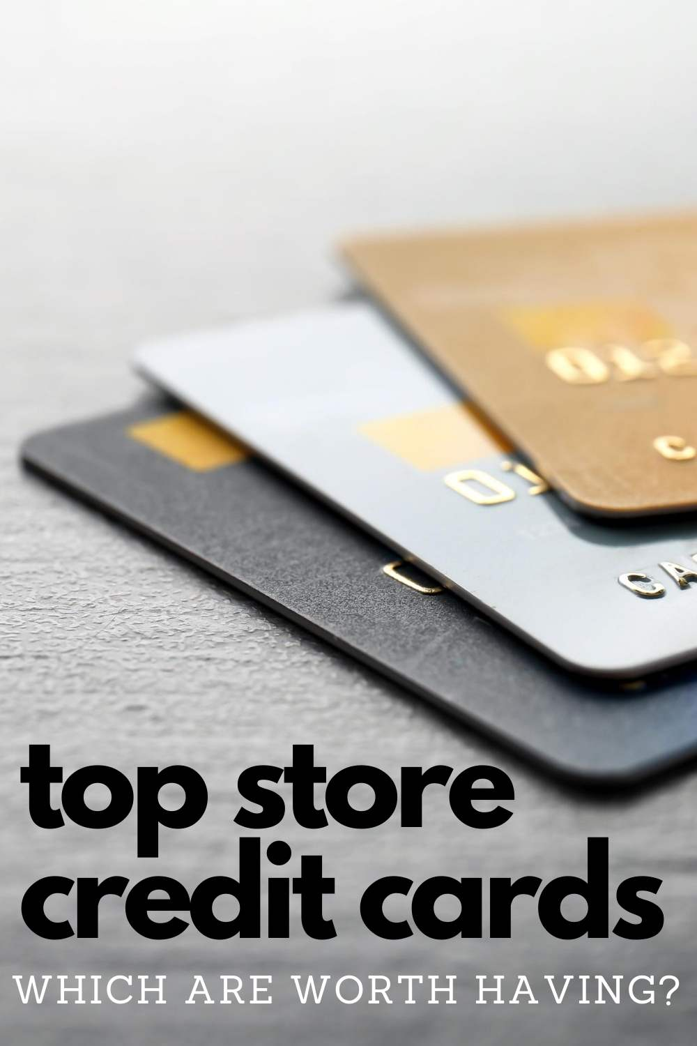 Having a store credit card can truly pay off if you use them wisely and have cards with the most rewards and benefits! See which are the best cards to have: