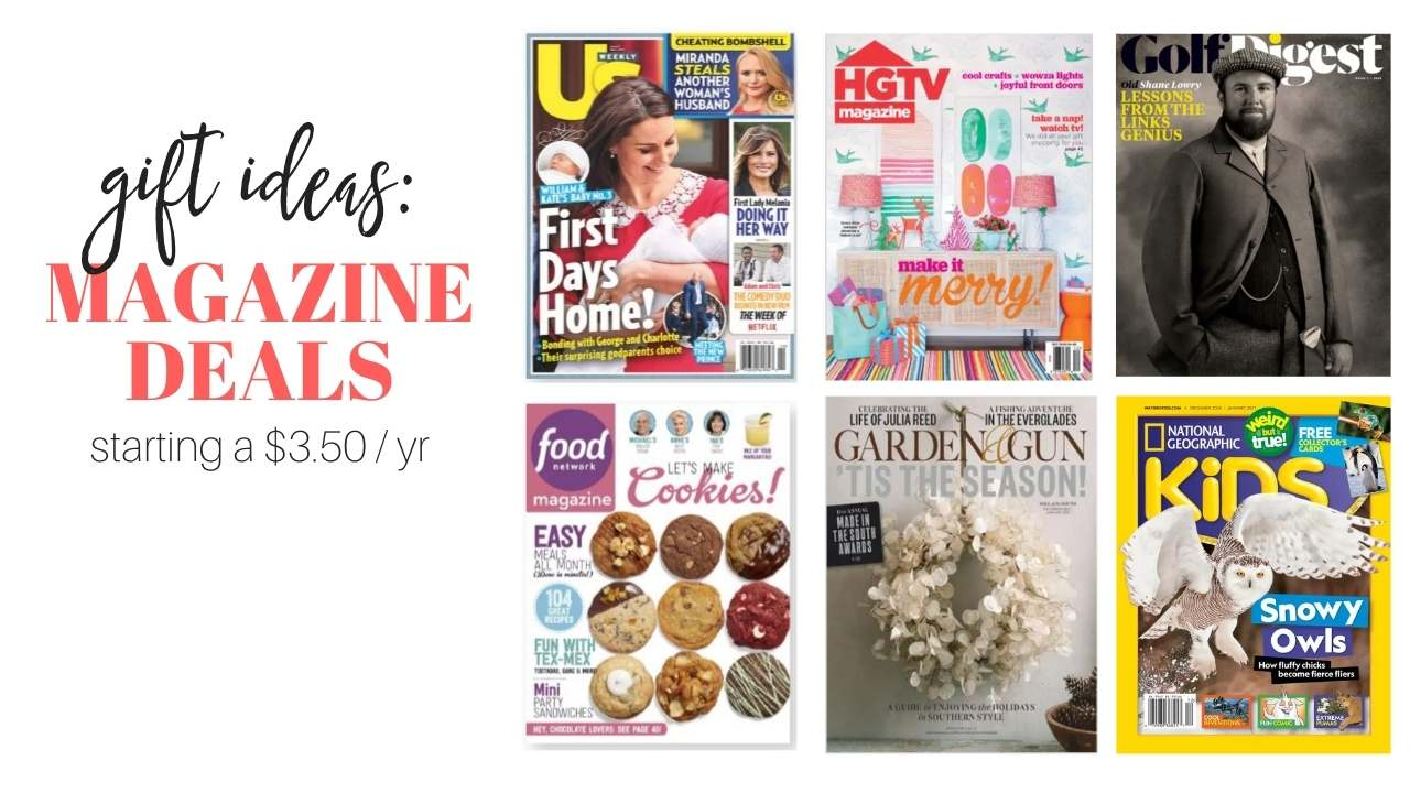 7 Great Magazines For Gifts | All on Sale This Weekend!