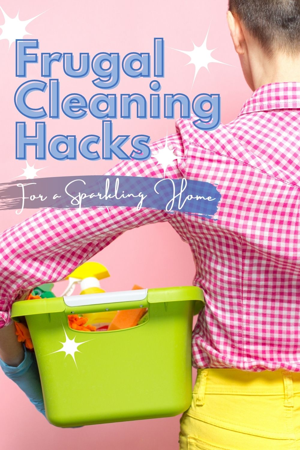 12 Frugal Cleaning Hacks for a Sparkling Home