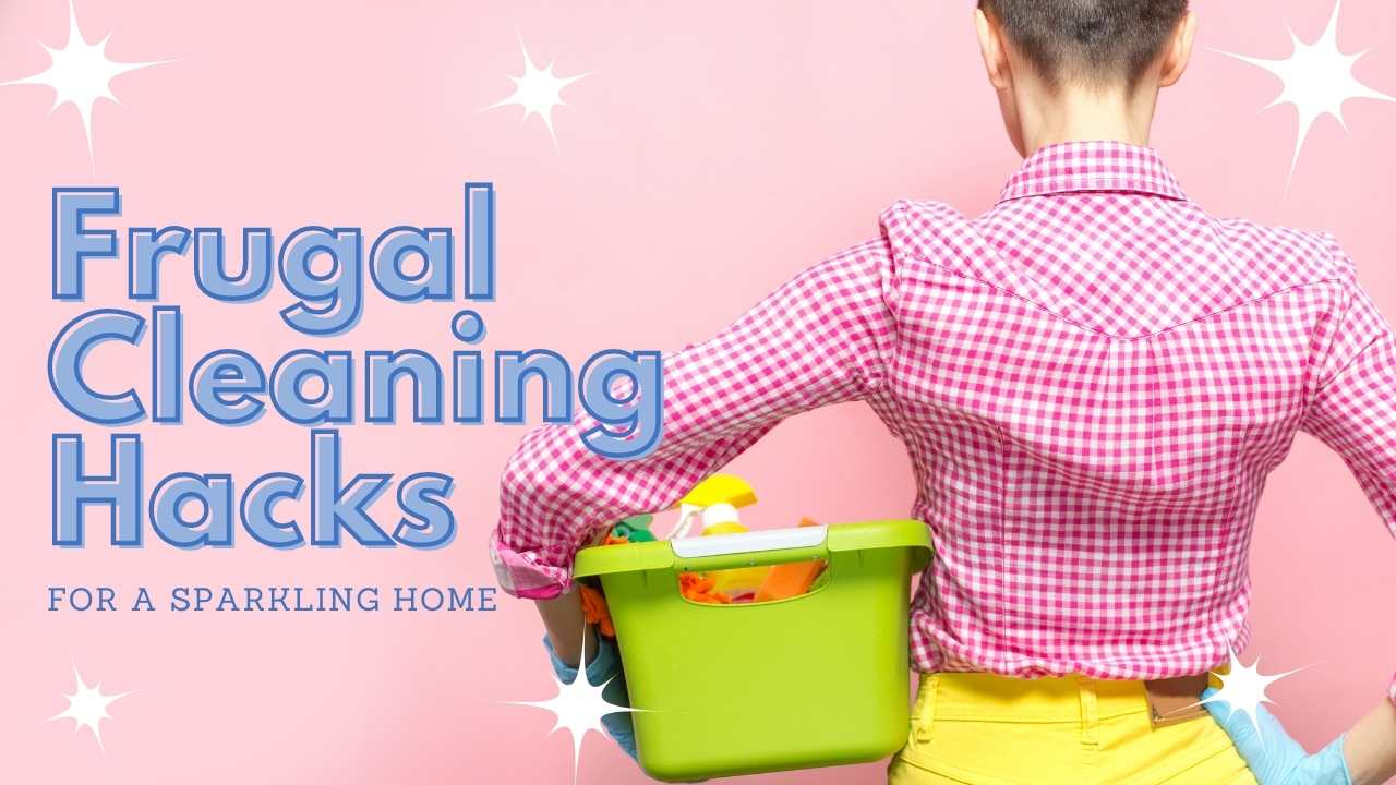 frugal cleaning hacks