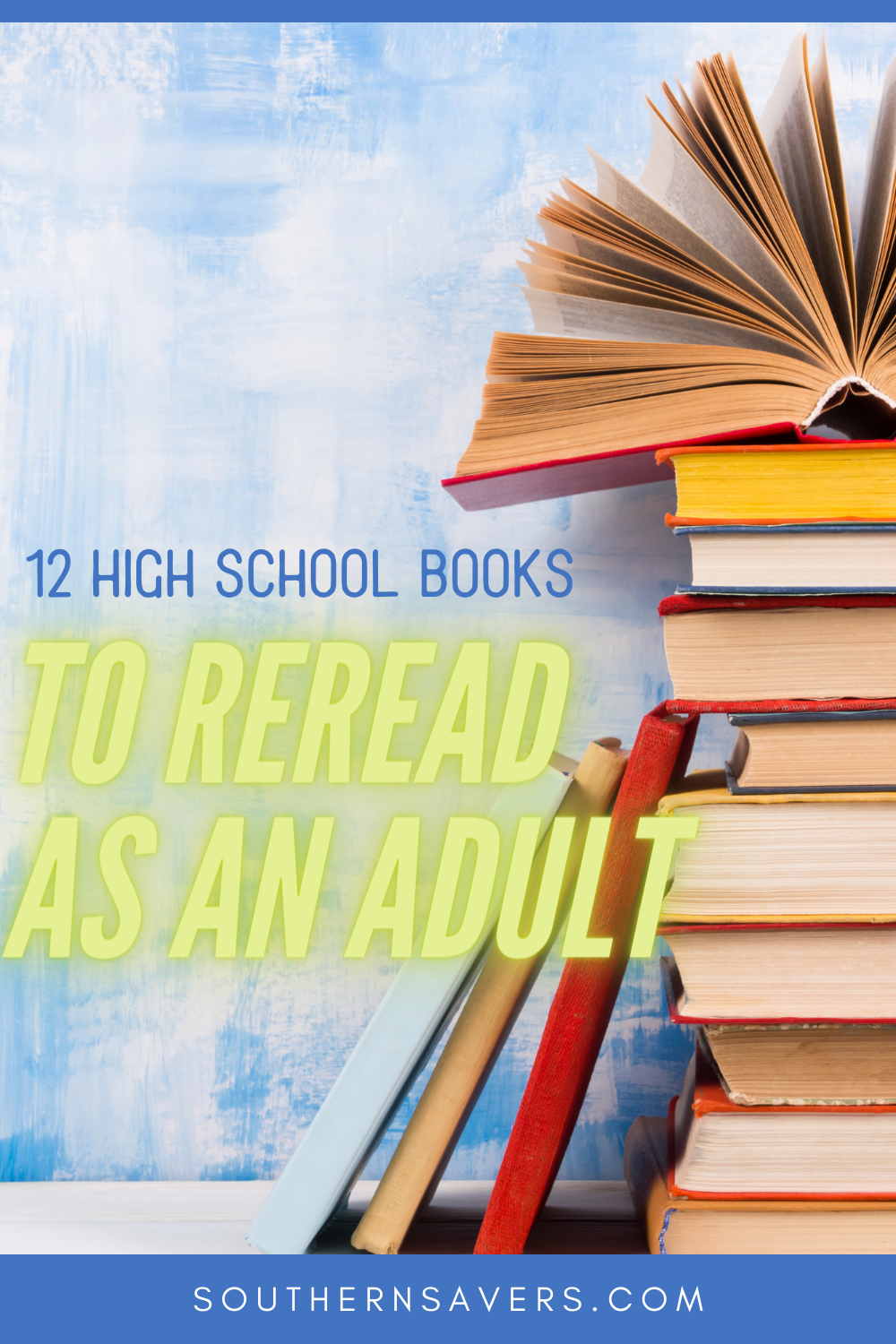 12 High School Books to Reread as an Adult