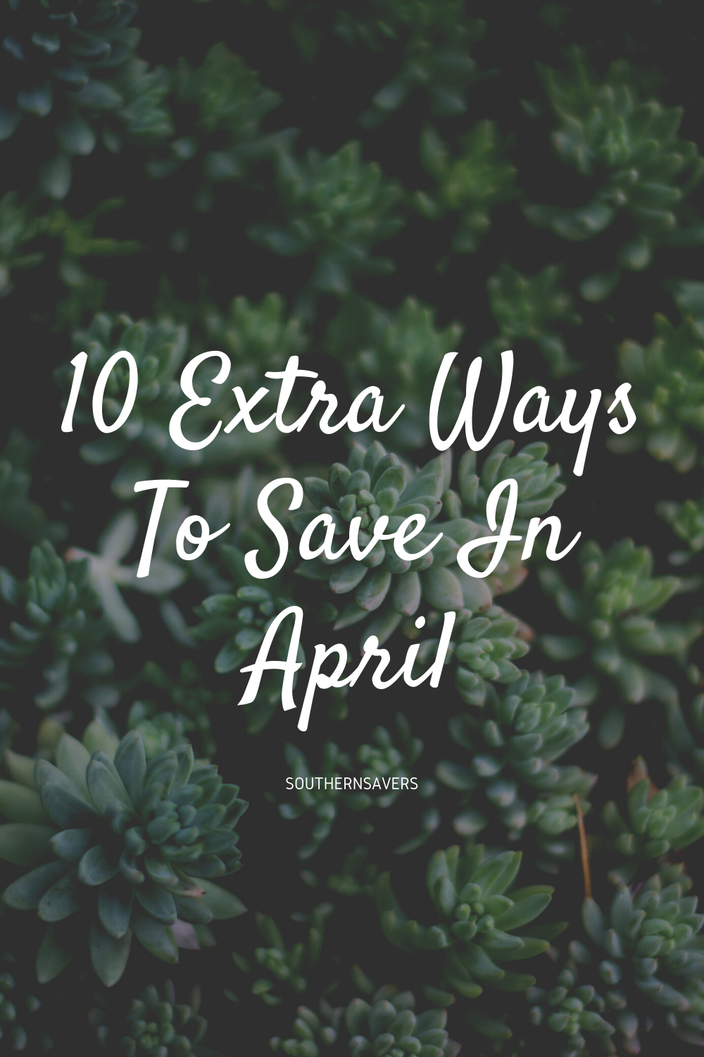 Need to come some expenses? Here are 10 things you can do this month to save even more in April!