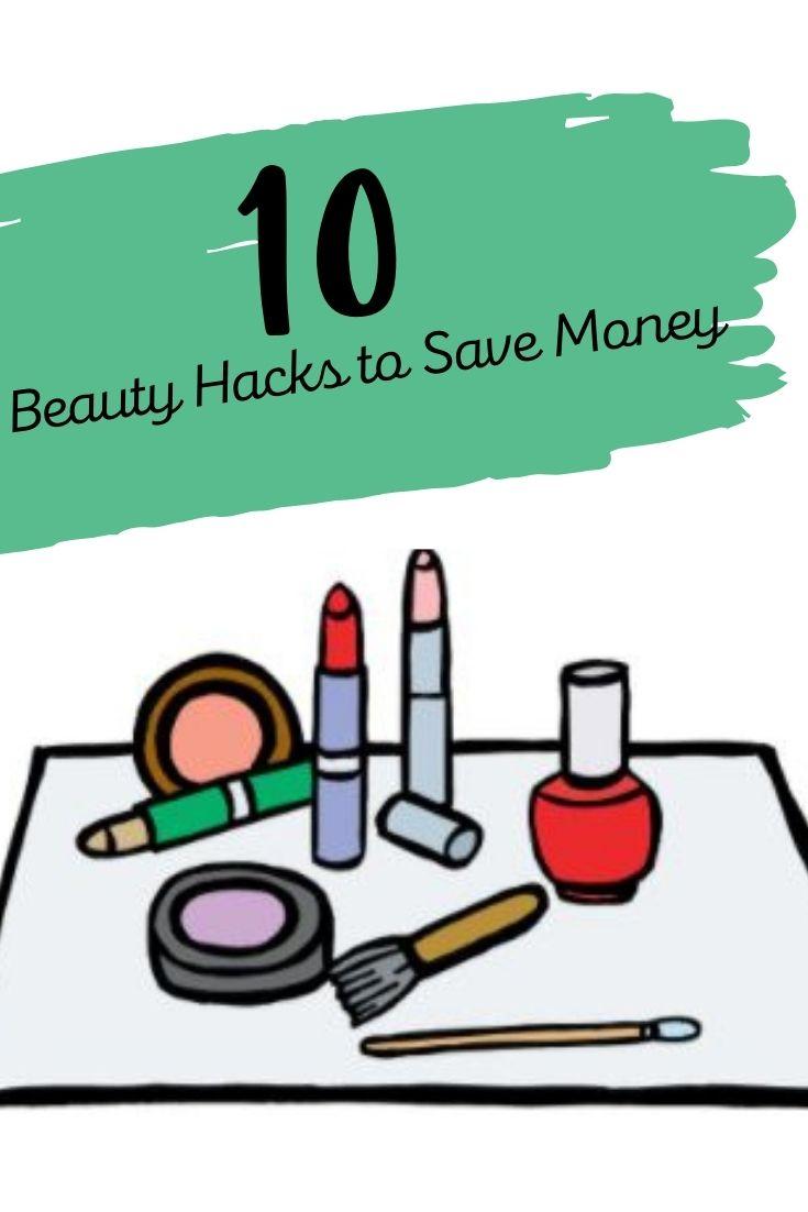 10 Beauty Hacks To Save Money