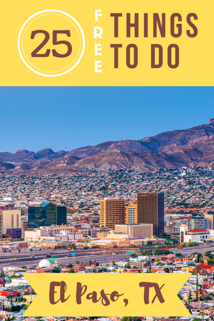 Headed to Texas in the near future? There are tons of free things to do in El Paso, from learning about history to exploring the outdoors.
